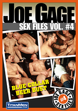 Joe Gage Sex Files 4: Blue Collar Beer Bust