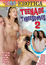 Teenage Threesomes 2