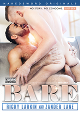 Bare: Ricky Larkin And Zander Lane