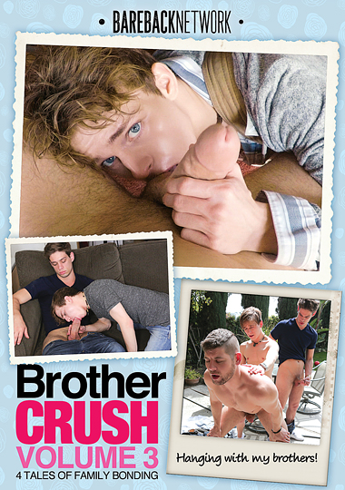 brother crush 3, bareback network, taboo, gay, Michael Del Ray, Connor Halsted, Zach Brenton