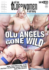 Old Angels Gone Wild