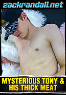 Mysterious Tony And His Thick Meat
