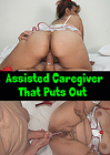 Assisted Caregiver That Puts Out