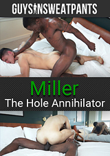 Miller: The Hole Annihilator