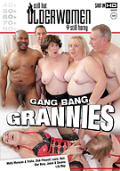 Gang Bang Grannies