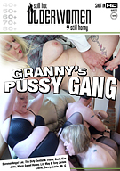 Granny's Pussy Gang