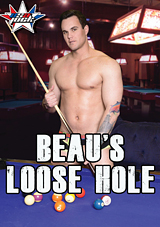 Beau's Loose Hole