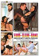 Euro Glam Bang: High Society Meets Porn 2