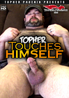 Topher Touches Himself