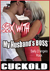 Sex With My Husband's Boss