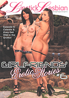 Girlfriends' Erotic Stories 6