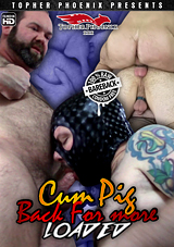 Cum Pig Back For More: Loaded