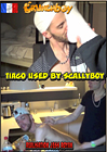 Tiago Used By Scally Boy