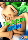 Francisco And Roman