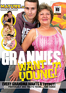 Grannies Want'm Young
