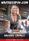 Waitress POV: Rachael Cavalli: Anything For A Tip