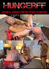 HungerFF 24: Raunchy Four Way Detroit Fisting Orgy