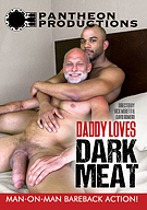 Daddy Loves Dark Meat