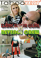 Cory Chase In Dark Super Gurl Vs The Revenge Crew