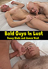 Bald Guys In Lust