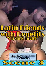 Latin Friends With Benefits 3: On Date Night