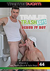 Trailer Trash Boys: Scrub It Boy