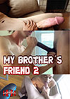 My Brother's Friend 2