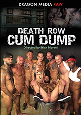 Death Row Cum Dump