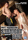 Boynapped 33: Matt Maddison: Straight Bait
