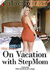 Nikki Brooks In On Vacation With StepMom