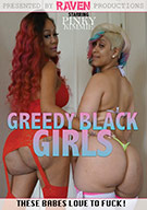 Greedy Black Girls