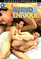 Trend And Enrique