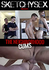 The Neighborhood Cums