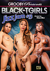 Black-Tgirls Jizz Jam 13