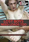 Lost Boys Need Loads Too