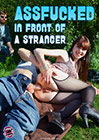 Assfucked In Front Of A Stranger