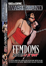 Femdoms: Dishing It Out