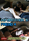 My Brother's Friend 4