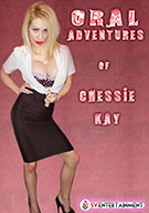 Oral Adventures Of Chessie Kay