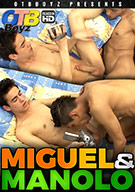 Miguel And Manolo