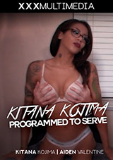 Kitana Kojima Programmed To Serve