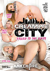 Creampie City: Filled To The Brim