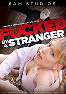 Fucked By A Stranger