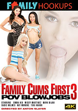 Family Cums First 3: POV Blowjobs
