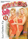 Strap-On Sally 15