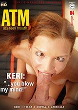 Ass Teen Mouth 4: You Blow My Mind