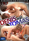 Denis And Tomas