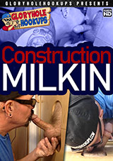 Construction Milkin