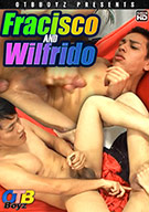 Francisco And Wilfrido