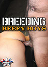 Breeding Beefy Boys